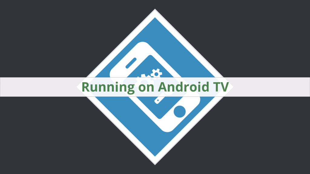 Add running on Android TV